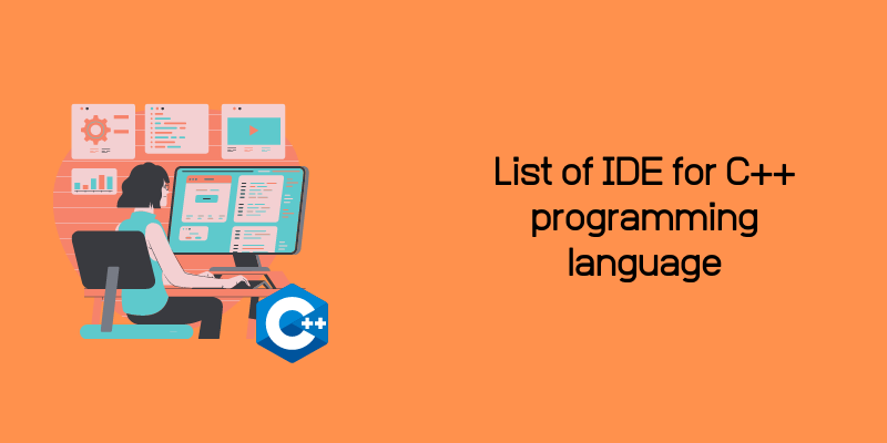 best ide for c++ and code editor for CPP