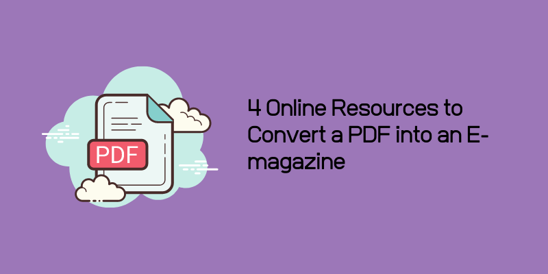 4 Online Resources to Convert a PDF into an E-magazine