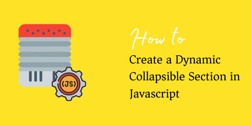 dynamic collapsible section in javascript