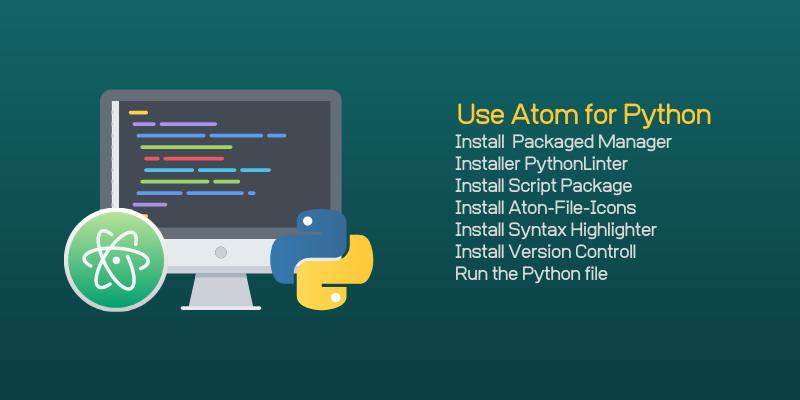 How to Use Atom for Python Script