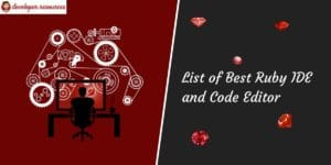 List of best Ruby IDE and code editor