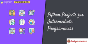 python projects for intermediate programmers