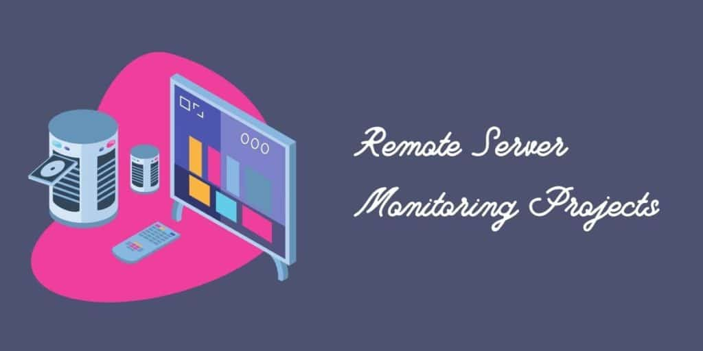 remote server monitoring projects