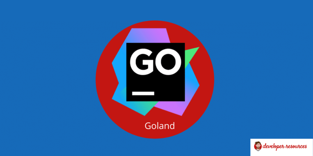 Goland for go - List of Best IDE for Go Language