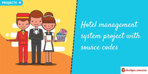 Hotel management system project with source codes