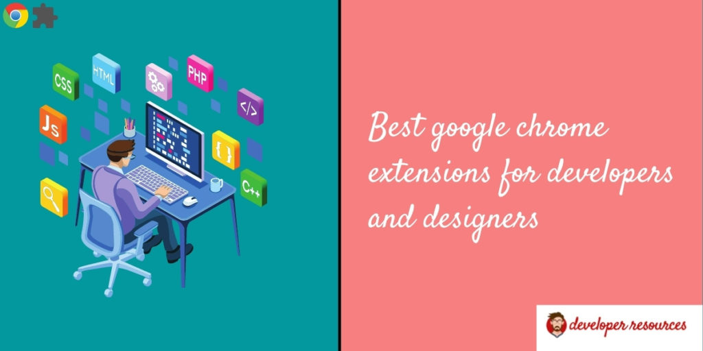 best chrme extension for web developers and designers