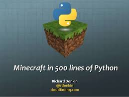 Minecraft in 500 lines with Pyglet - PyCon UK