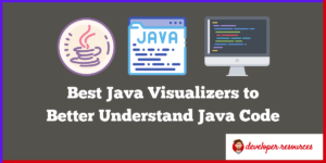 Best Java Visualizers for java programmers