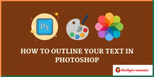 Outline your Text in Photoshop