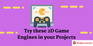 free open source and 2D Game Engines