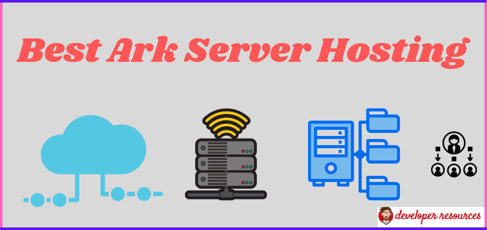 Best Ark Server Hosting - 5 Best Ark Server Hosting Providers for Premium Gaming In 2021 – Reviewed