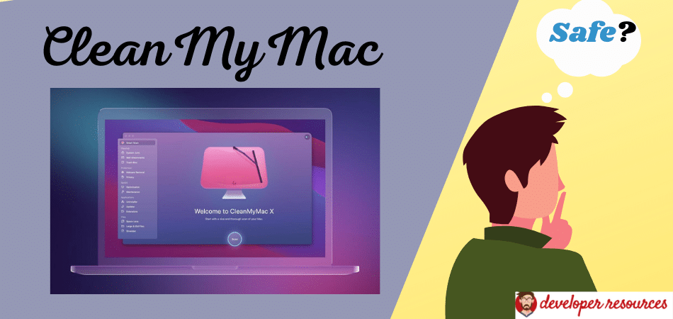 Is CleanMyMac safe?