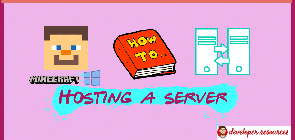 How To Host A Minecraft Windows 10 Server - How to host a Minecraft Windows 10 Server