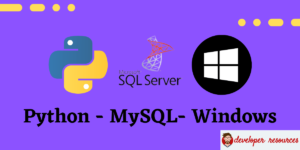How to install MSSQl for Python on WIndows