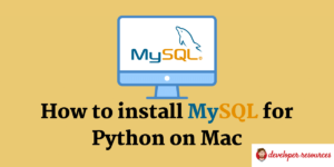 How to install MySQL Driver for Python on Mac
