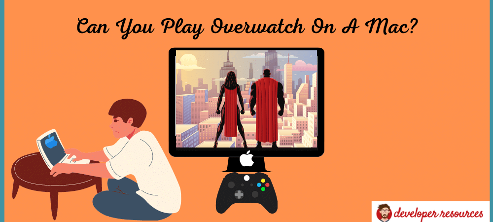Can You Play Overwatch On A Mac - Can you play Overwatch on a Mac?