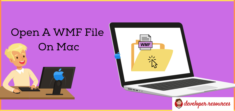 How To Open A WMF File On Your Mac - How to open a WMF file on a MacBook?