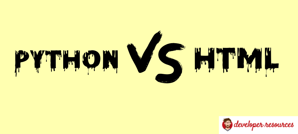 Python vs HTML - HTML Vs Python- What are the Differences