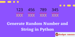 Generate Random Number and String in Python