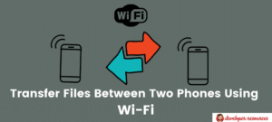 Transfer Files Between Two Phones Using Wi Fi - Home page