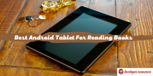 Best Android Tablet For Reading Books - Home page