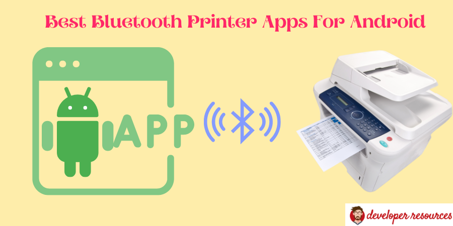 Best Bluetooth Printer Apps For Android - Best Bluetooth Printer Apps for Android