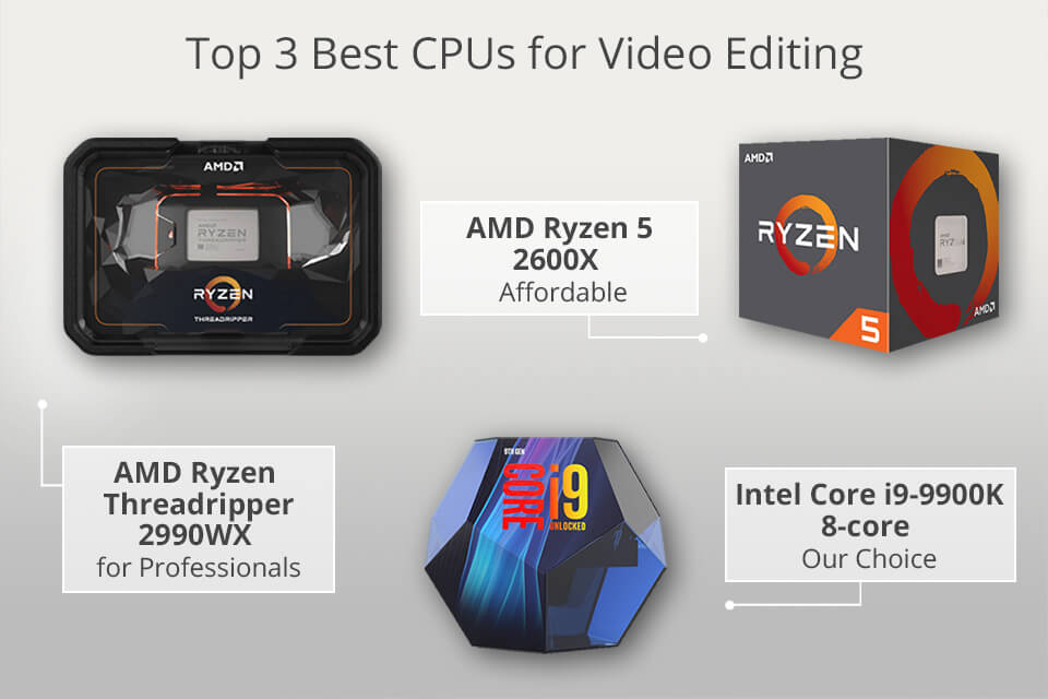 top 3 best cpus for video editing best cpu for video editing - Top 7 best graphics card for 4k video editing