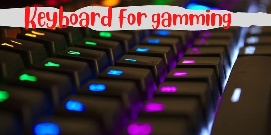Best RGB keyboards for gaming - Top 6 Best RGB Keyboards for Gamers In 2021
